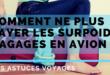 Astuces : Surpoids bagages avion