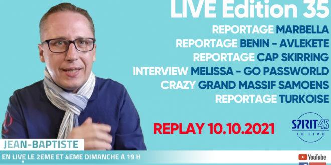 Edition 35 du Live – 10.10.2021